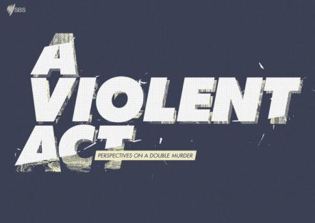 A Violent Act