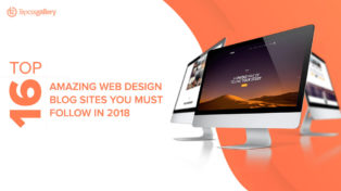 Top 16 Amazing Web Design Blog Sites You Must Follow in 2018