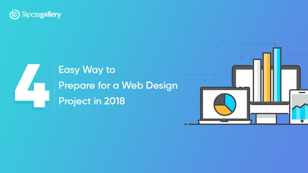 4 Easy Way To Prepare For A Web Design Project