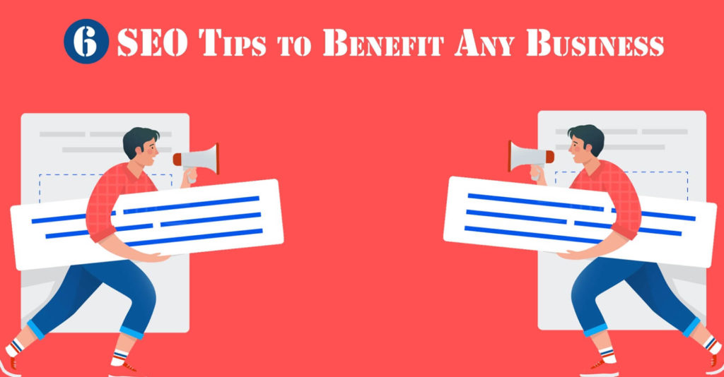 6 SEO Tips to Benefit Any Business