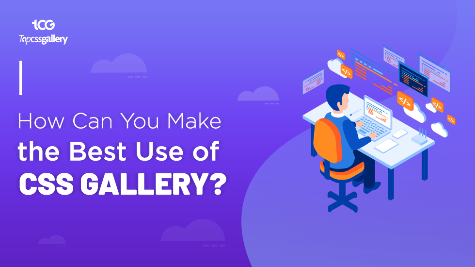 How Can You Make the Best Use of CSS Gallery?