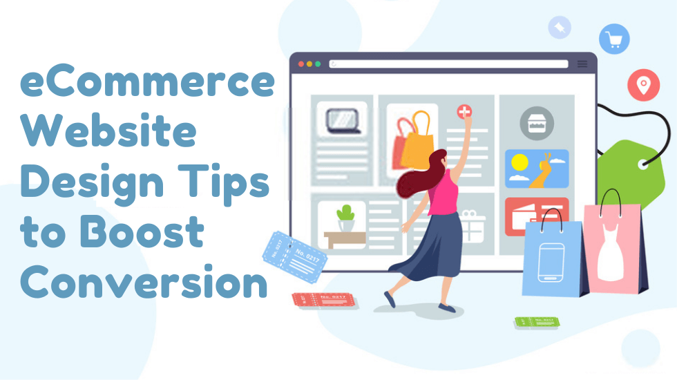 Amazing eCommerce Website Design Tips to Boost Conversion