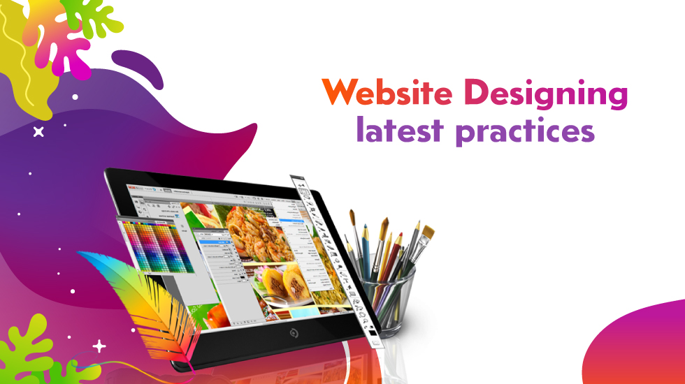 Grow Your Business with Latest Practices of Website Designing Company