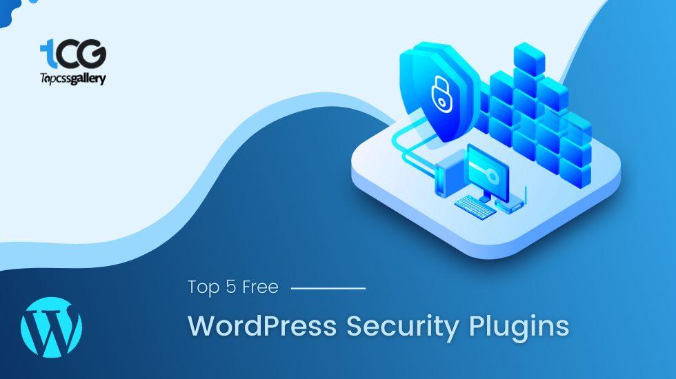 Top 5 Free WordPress Security Plugins