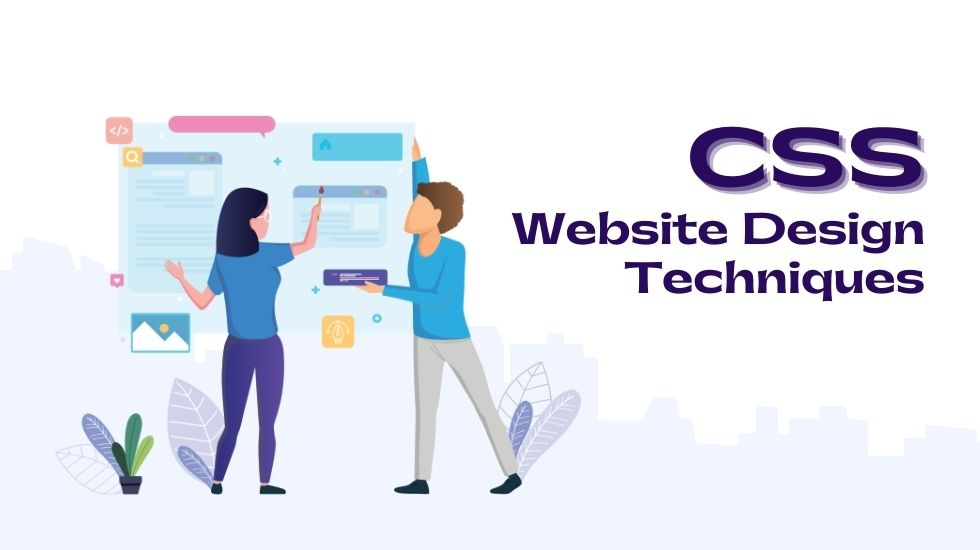 Essential CSS Website Techniques Designers Should Know