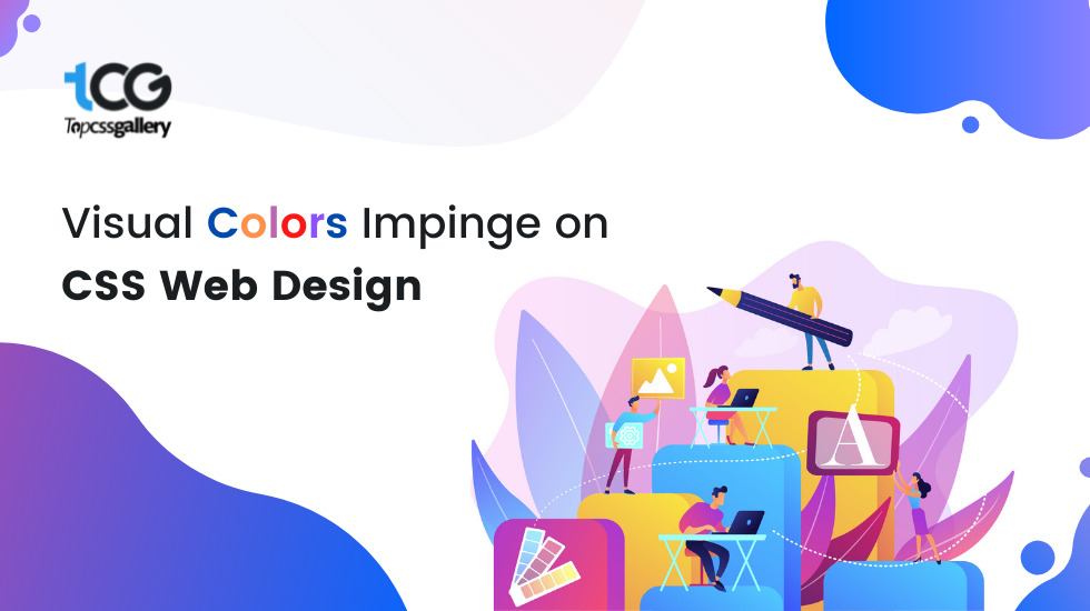 Visual Colors Impinge on CSS Web Design