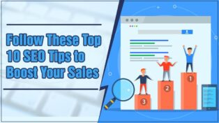 Follow These Top 10 SEO Tips to Boost Your Sales